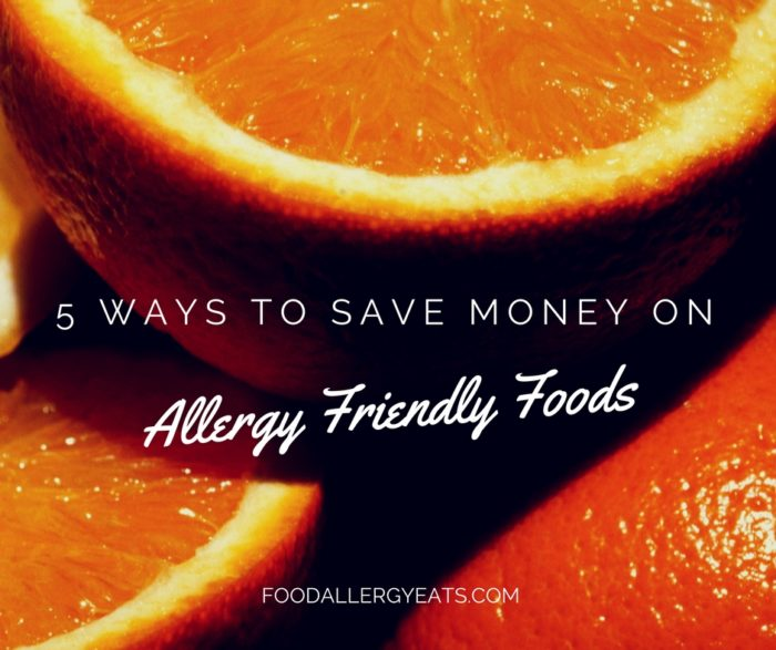 5 Ways to Save Money on Allergy Friendly Foods