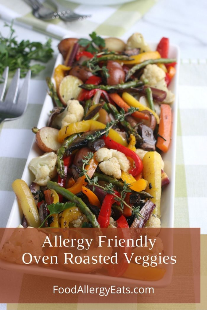 Allergy Friendly Oven Roasted Veggies